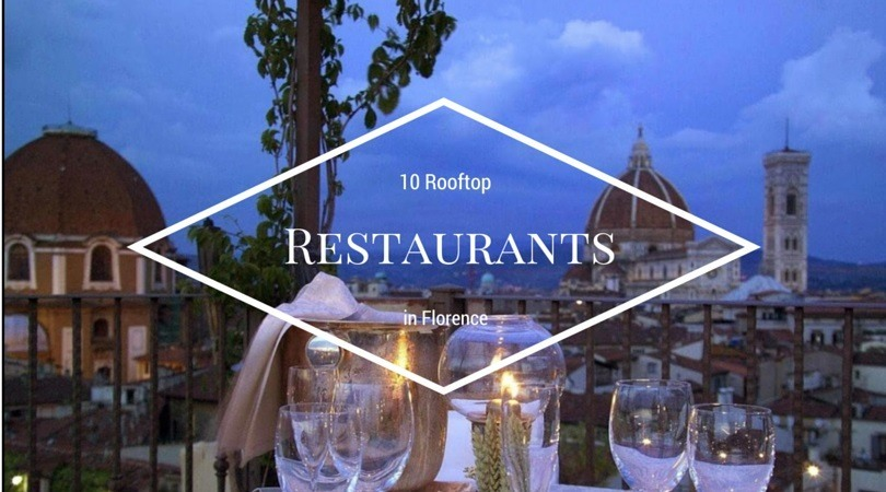 10 Top Restaurants With View in Florence - Firenze Lodging